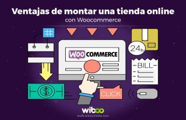ventajas de crear una tienda online con Woocommerce